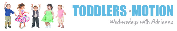 Try our Toddlers in Motion class with Adrianna every Wednesday